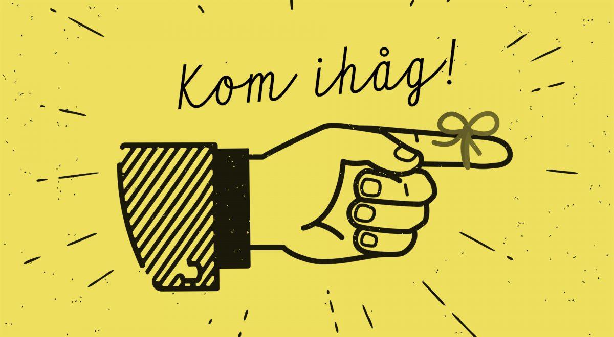 """En illustrerad hand som pekar åt höger och har ett snöre knutet runt pekfingret, med texten """"kom ihåg"""" skrivet ovanför handen."""